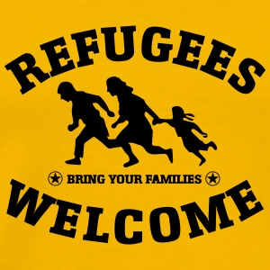 Refugees Welcome Bring your families - Men's Premium T-Shirt