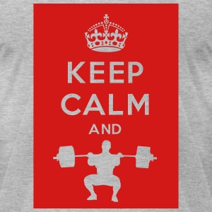 Keep Calm and Olympic Lift - Men's T-Shirt by American Apparel