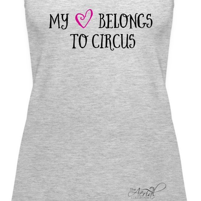 MY HEART BELONGS TO CIRCUS tank