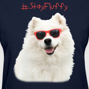 Stay Fluffy - Women's T-Shirt