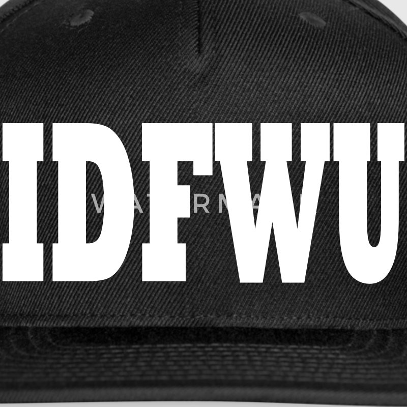 IDFWU HAT - Snap-back Baseball Cap