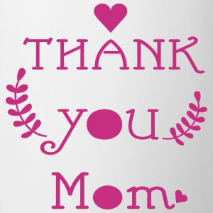 Thank you mom Coffee/Tea Mug - Coffee/Tea Mug