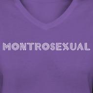 Design ~ Montrosexual