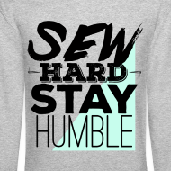 Design ~ Sew Hard Sweatshirt