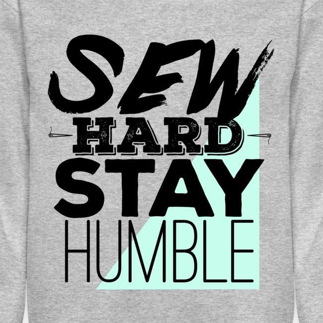 Sew Hard Sweatshirt