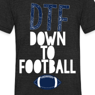 Design ~ DTF: Down To Football