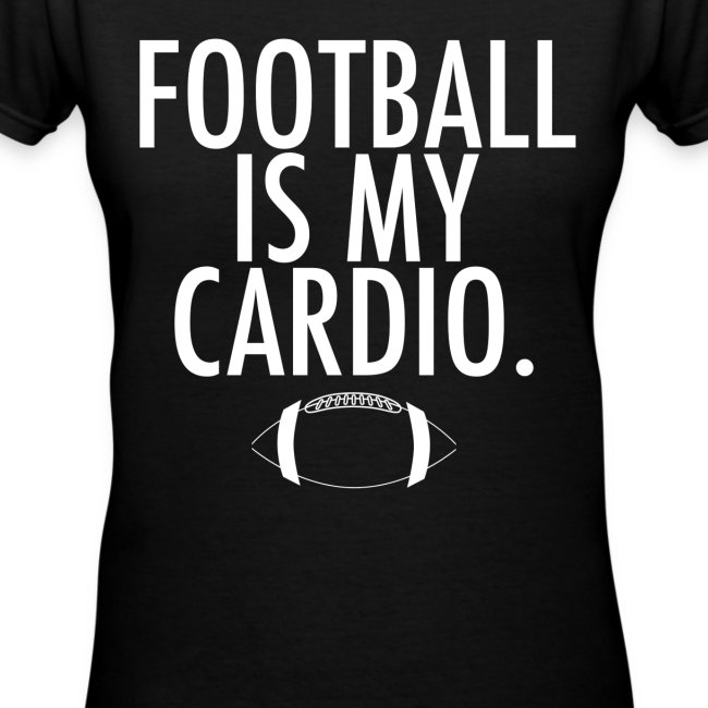 Football is my cardio