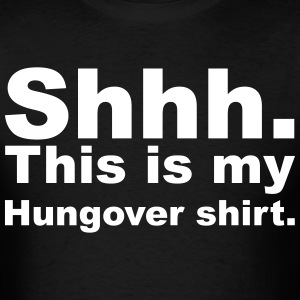 The Hungover Shirt - Men's T-Shirt
