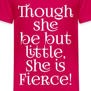 Little but Fierce Shakespeare Cool Quote Kids' Shirts - Kids' Premium T-Shirt