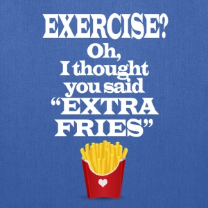 Exercise Extra Fries Funny Gym Anti-Workout Bags & backpacks - Tote Bag