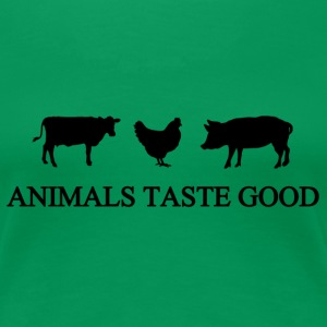 Animals Taste Good - Women's Premium T-Shirt