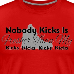 Nobody Kicks - Men's Premium T-Shirt