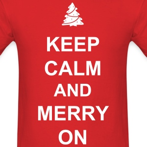 Keep Calm and Merry On, Funny Christmas Shirt - Men's T-Shirt