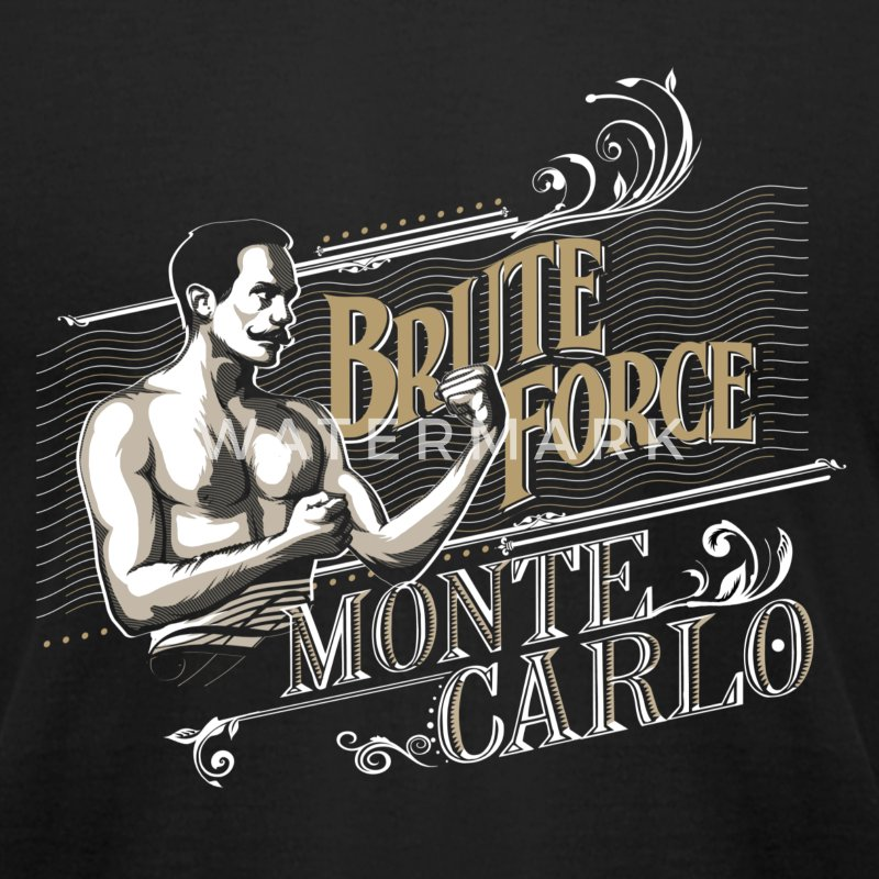 Brute Force Monte Carlo - Men's T-Shirt by American Apparel