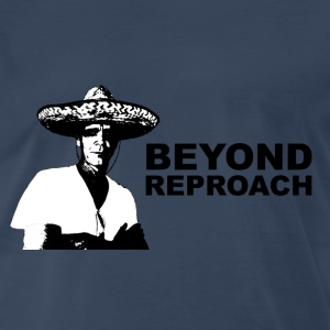 Beyond Reproach - Men's Premium T-Shirt