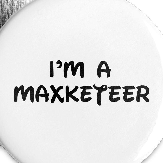 I'm A Maxketeer Buttons