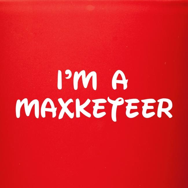 I'm A Maxketeer Mug