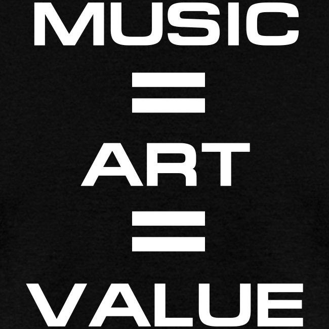 Music = Art = Value