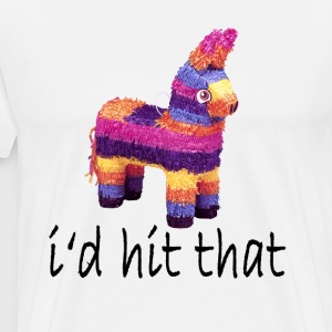 id_hit_that_pinata_tshirts - Men's Premium T-Shirt