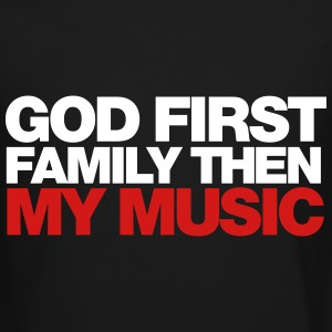 GOD first family then MY MUSIC Long Sleeve Shirts - Crewneck Sweatshirt