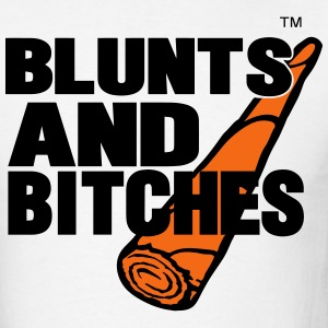 BLUNTS AND BITCHES T-Shirts - Men's T-Shirt