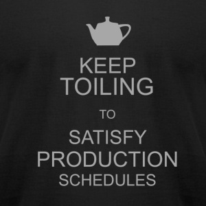 Keep Toiling - Men's T-Shirt by American Apparel