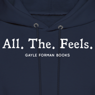 Design ~ All The Feels Men's Hoodie