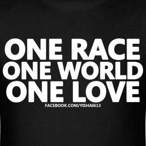One Race One World One Love - Men's T-Shirt