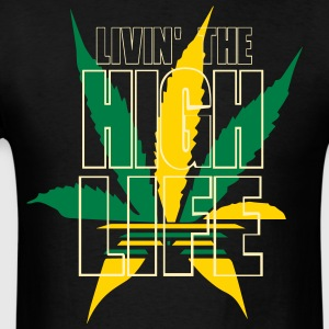 LIVIN THE HIGH LIFE - Men's T-Shirt