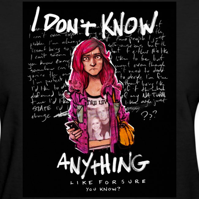 I Don't Know Anything (by Alexis Flower) (Women's)