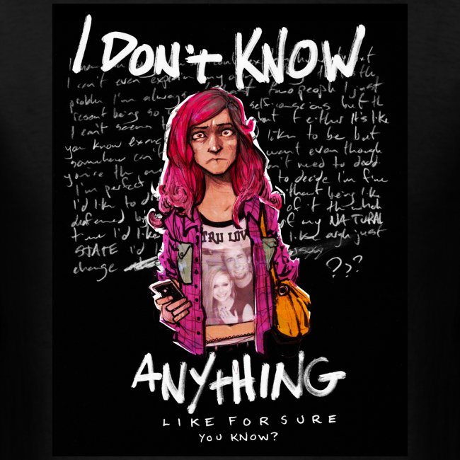 I Don't Know Anything (by Alexis Flower) (Men's)