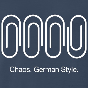 Chaos. German Style. T-Shirts - Men's Premium T-Shirt