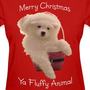 Merry Christmas, ya fluffy animal! - Women's T-Shirt