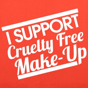 I SUPPORT CRUELTY FREE MAKE-UP - Tote Bag