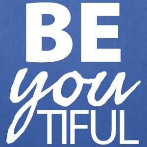 BE you TIFUL - Tote Bag