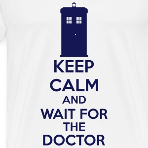 Keep Calm And Wait For The Doctor T-Shirts - Men's Premium T-Shirt