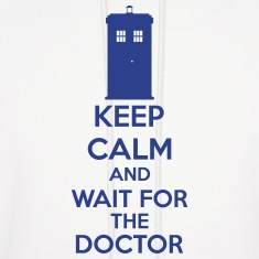 Keep Calm And Wait For The Doctor Hoodies