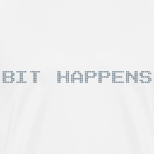 Bit Happens T-Shirts - Men's Premium T-Shirt