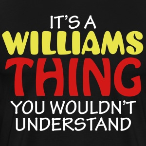 IT'S A WILLIAMS THING - Men's Premium T-Shirt