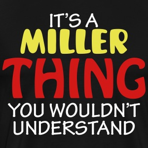 IT'S A MILLER THING - Men's Premium T-Shirt