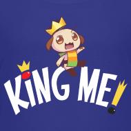 Design ~ King Me! - Kids