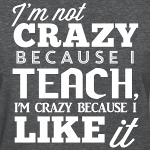 Not Crazy Women's T-Shirts - Women's T-Shirt