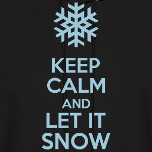 Keep Calm And Let It Snow Hoodies - Men's Hoodie
