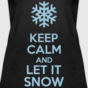 Keep Calm And Let It Snow Tanks - Women's Premium Tank Top