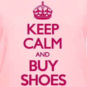 Keep Calm and Buy Shoes Women's T-Shirts - Women's T-Shirt