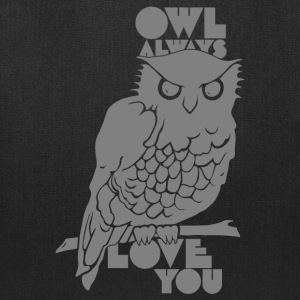 Owl Always Love You Bags & backpacks - Tote Bag