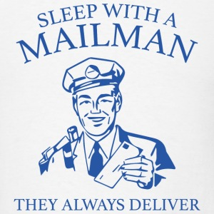 Sleep With A Mailman - Men's T-Shirt