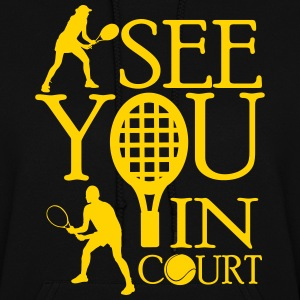Tennis - I see you in court Hoodies - Women's Hoodie