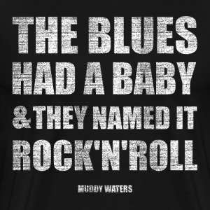 the blues had a baby and T-Shirts - Men's Premium T-Shirt