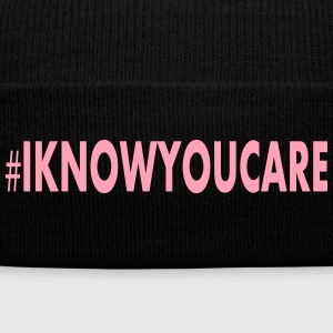 I KNOW YOU CARE WARM WEATHER BEANIE - Knit Cap with Cuff Print